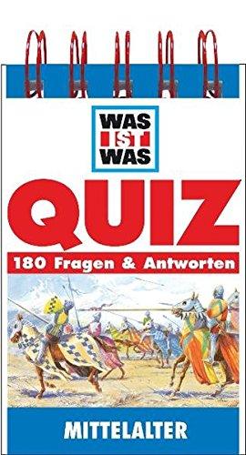 Mittelalter (WAS IST WAS Quizblöcke)