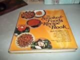 img - for The Smoked-Foods Recipe book book / textbook / text book