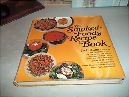 The smoked foods recipe book jack sleight 9780811715676 amazon the smoked foods recipe book jack sleight 9780811715676 amazon books forumfinder Images