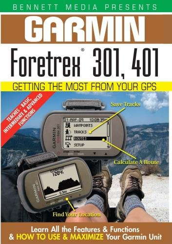 Garmin Getting the Most From Your GPS: Fortrex 301, ()