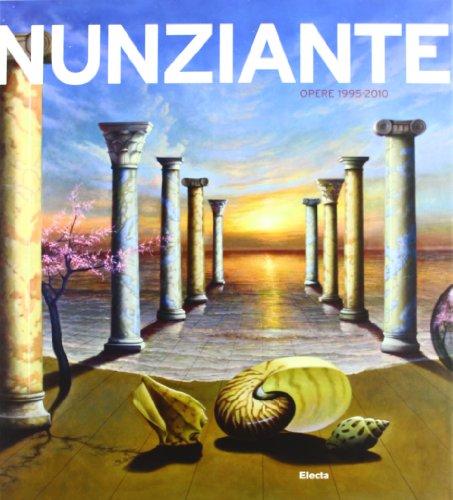 Nunziante Opere 1995-2010 (English and Italian Edition)
