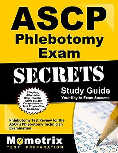 ascp phlebotomy exam secrets study guide phlebotomy test review for rh amazon com phlebotomy study guide 2017 Phlebotomy Tubes Colors and Uses
