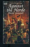 Against the Horde, Gemmell, David, 0441009956