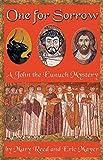 One for Sorrow (A John the Eunuch Mystery)