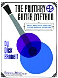 The Primary Guitar Method Book 3, Dick Bennett, 1617270741