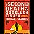 The Second Death of Goodluck Tinubu: A Detective Kubu Mystery (Detective Kubu Series)
