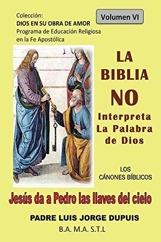 Download La Biblia No Interpreta La Palabra De Dios Dios En Su Obra