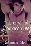 The Immortal Compromise: a Vampire Romance with Alpha Male (The Mortal One Series Book 3)