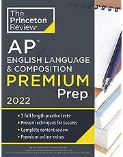 Princeton Review AP English Language & Composition Premium Prep, 2022: 7 Practice Tests + Complete Content Review + Strategies & Techniques (2022)