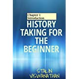 History taking for the beginner: Chapter 1 Introduction