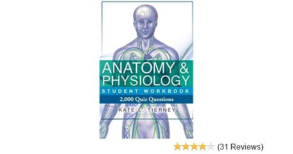 Anatomy & Physiology Student Workbook - 2, 000 Quiz