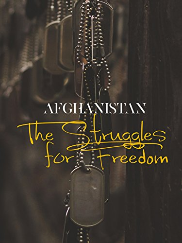 Afghanistan The Struggle for Freedom