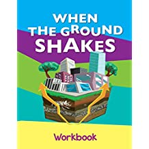 When The Ground Shakes Workbook: An Earthquake Preparedness Guide for Children that Supports their Physical and Emotional Well-Being.