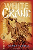 White Crane, Sandy Fussell, 0763645036