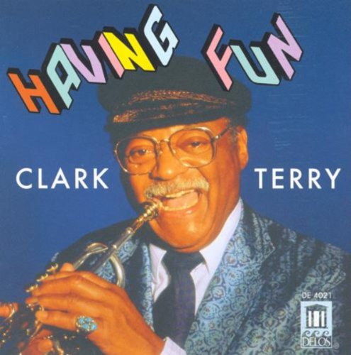 Clark Terry Songs (Terry, Clark: Having Fun)