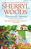 Honeysuckle Summer (The Sweet Magnolias)