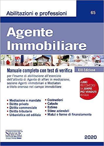 Agente immobiliare. Manuale completo con test di verifica