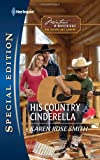 His Country Cinderella, Karen Rose Smith, 037365619X