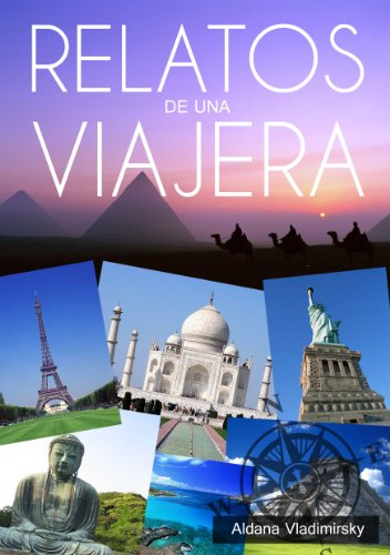 Relatos de una Viajera (Spanish Edition) by [Vladimirsky, Aldana]