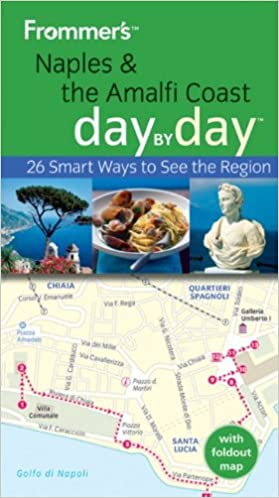 Frommer's Naples and the Amalfi Coast Day by Day (Frommer′s Day by Day - Pocket)