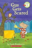 Scholastic Reader Pre-Level 1: Gus Gets Scared