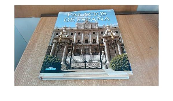 Palacios De España: Amazon.es: Alvarez Sanchez, Rosa Maria, Hernandez-Ranera, Carmen: Libros