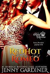 Red Hot Romeo (The Royal Romeos Book 1)