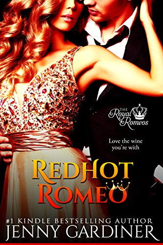Red Hot Romeo (The Royal Romeos Book 1)