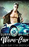 Surprised by the Were-Car: Sci-Fi Gay FTM Erotica