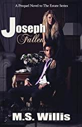 Joseph Fallen (Estate Series)