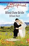 Blind-Date Bride by Jillian Hart front cover