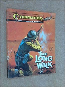 Commando No 428. The Long Walk: Unknown Author: Amazon.com ...
