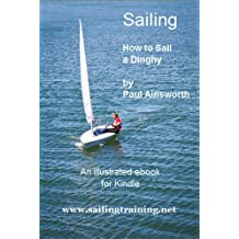 Sailing - How to Sail a Dinghy