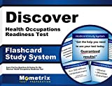 Discover Health Occupations Readiness Test Flashcard Study System: Discover Exam Practice Questions & Review for the Discover Health Occupations Readiness Test (Cards)