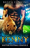 Kenny (Shifter Football League Book 2)