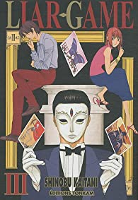 Liar Game, tome 3 par Shinobu Kaitani
