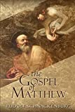 img - for The Gospel of Matthew book / textbook / text book
