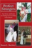 Perfect Strangers, Susan L. Buckley, 0595249426