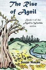 The Rise of Agnil (Agnil's Worlds) (Volume 1) by Susan Navas (2013-12-23) Mass Market Paperback