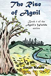 The Rise of Agnil (Agnil's Worlds) (Volume 1) by Susan Navas (2013-12-23)