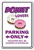DONUT LOVERS Parking Sign gag novelty gift funny doughnut food dessert coffee