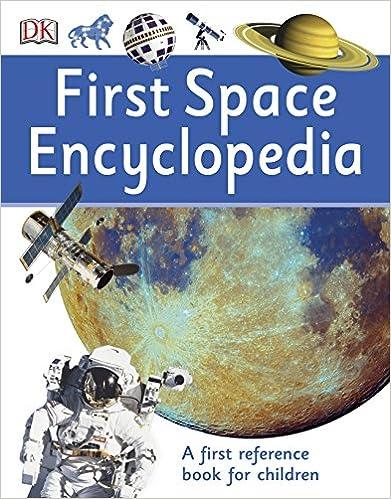 First Space Encyclopedia por Vv.aa