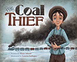 The Coal Thief by [Adams, Alane]
