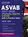 img - for ASVAB 2017-2018 Strategies, Practice & Review with 4 Practice Tests: Online + Book (Kaplan Test Prep) book / textbook / text book