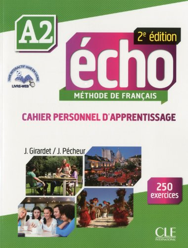 Echo 2eme Edition - Cahier Personnel D'apprentissage + Cd-audio + Livre-web Niveau A2 (French Edition)