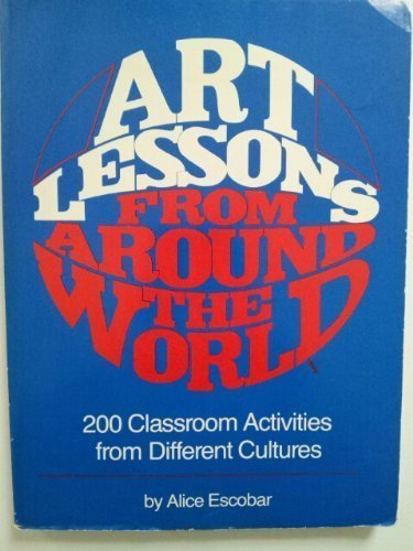 Art lessons from around the world: 200 classroom activities from different cultures (Masks From Different Cultures Around The World)