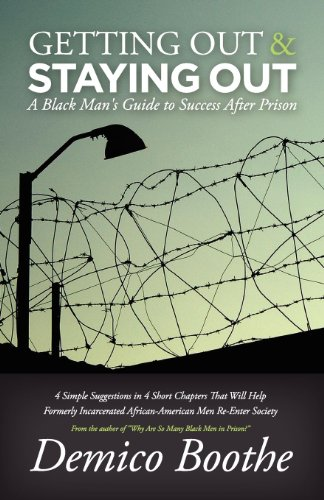 Pdf Social Sciences Getting Out & Staying Out: A Black Man's Guide to Success After Prison
