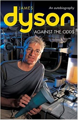 Against the Odds: An Autobiography (Business Icons): James