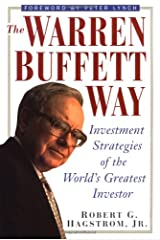 The Warren Buffett Way: Investment Strategies of the World's Greatest Investor Hardcover