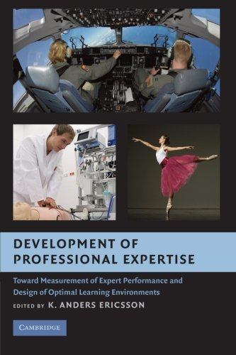 development-of-professional-expertise-toward-measurement-of-expert-performance-and-design-of-optimal